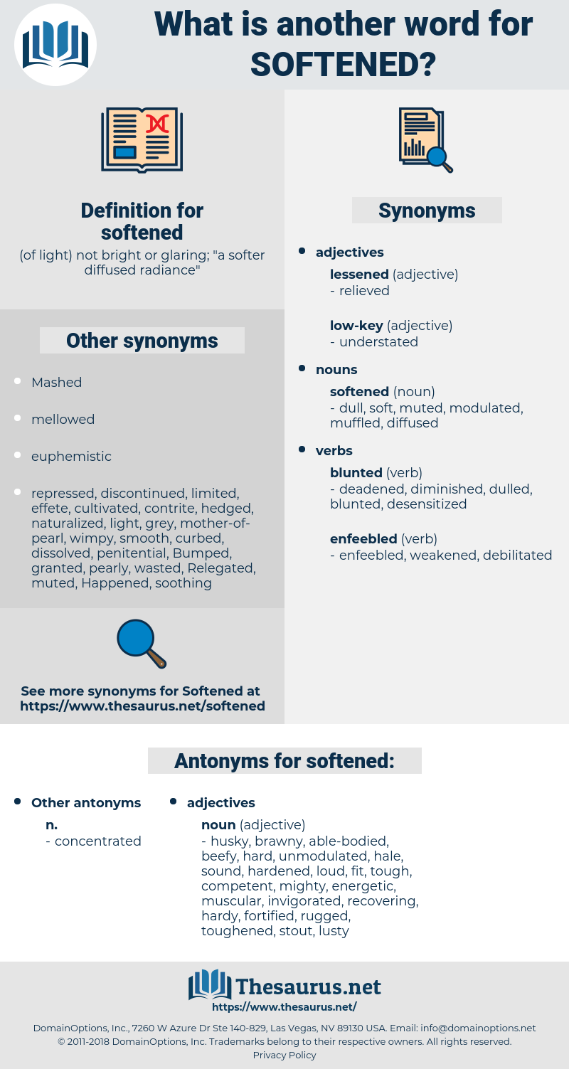 softened, synonym softened, another word for softened, words like softened, thesaurus softened