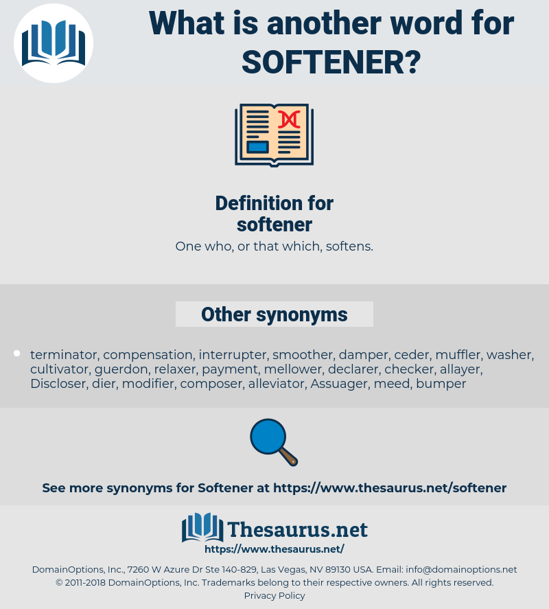 softener, synonym softener, another word for softener, words like softener, thesaurus softener