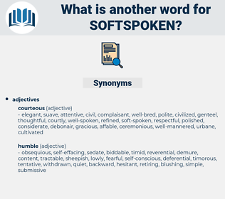 softspoken, synonym softspoken, another word for softspoken, words like softspoken, thesaurus softspoken