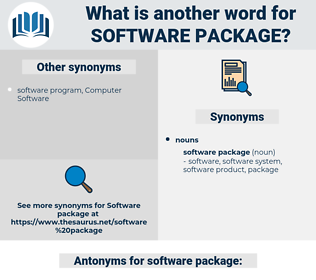 software package, synonym software package, another word for software package, words like software package, thesaurus software package