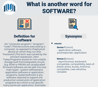 software, synonym software, another word for software, words like software, thesaurus software