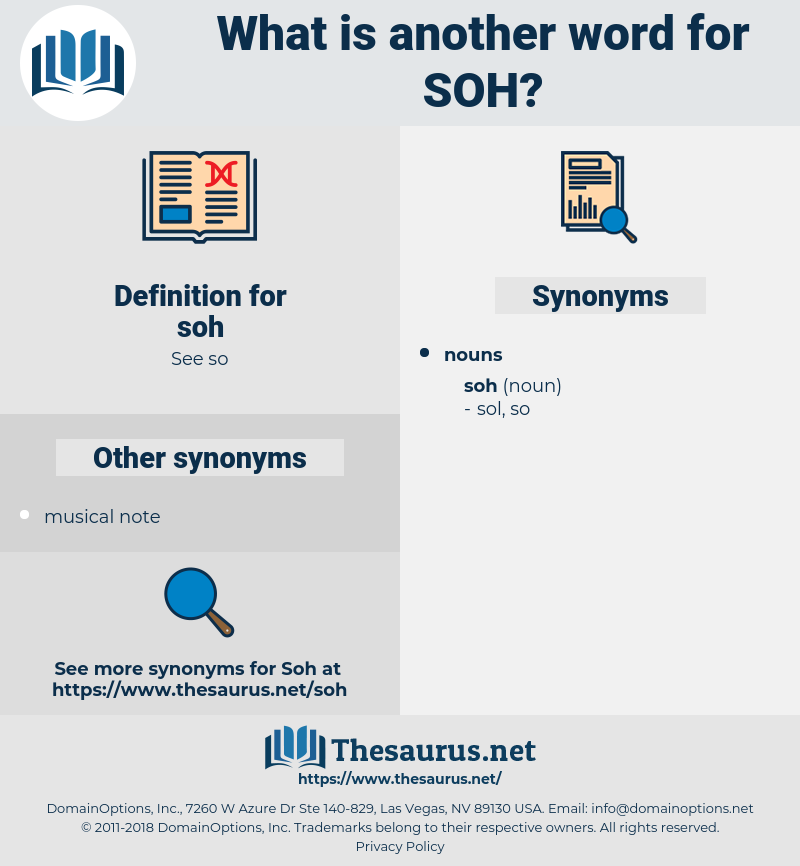 soh, synonym soh, another word for soh, words like soh, thesaurus soh