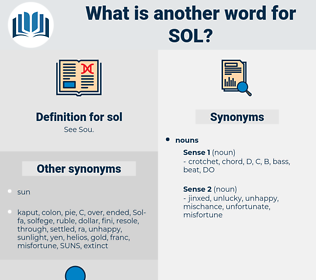 sol, synonym sol, another word for sol, words like sol, thesaurus sol