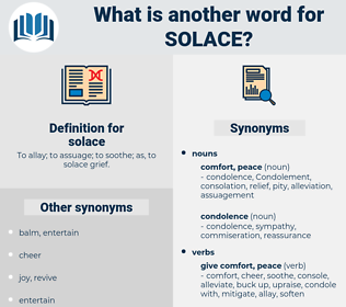 solace, synonym solace, another word for solace, words like solace, thesaurus solace