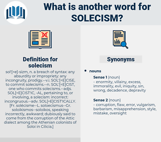 solecism, synonym solecism, another word for solecism, words like solecism, thesaurus solecism