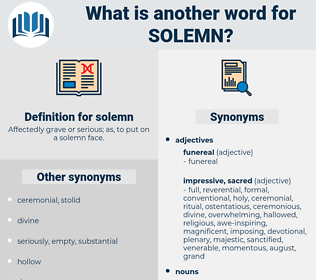 solemn, synonym solemn, another word for solemn, words like solemn, thesaurus solemn