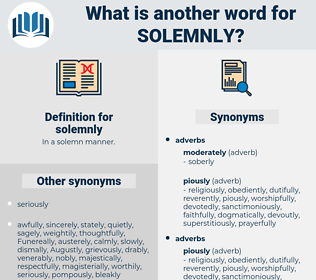 solemnly, synonym solemnly, another word for solemnly, words like solemnly, thesaurus solemnly