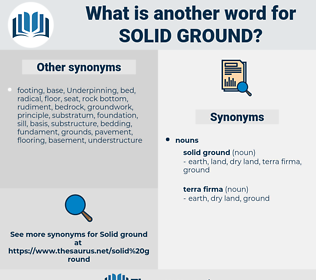 solid ground, synonym solid ground, another word for solid ground, words like solid ground, thesaurus solid ground