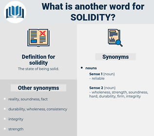 solidity, synonym solidity, another word for solidity, words like solidity, thesaurus solidity