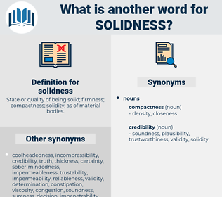 solidness, synonym solidness, another word for solidness, words like solidness, thesaurus solidness