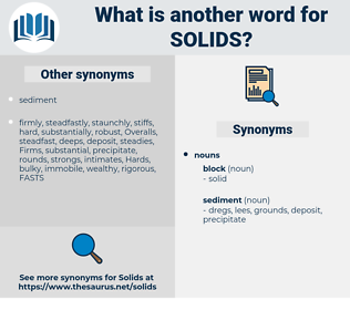 solids, synonym solids, another word for solids, words like solids, thesaurus solids