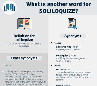 soliloquize, synonym soliloquize, another word for soliloquize, words like soliloquize, thesaurus soliloquize
