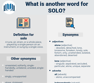 solo, synonym solo, another word for solo, words like solo, thesaurus solo