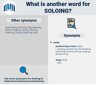 soloing, synonym soloing, another word for soloing, words like soloing, thesaurus soloing
