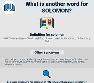 solomon, synonym solomon, another word for solomon, words like solomon, thesaurus solomon