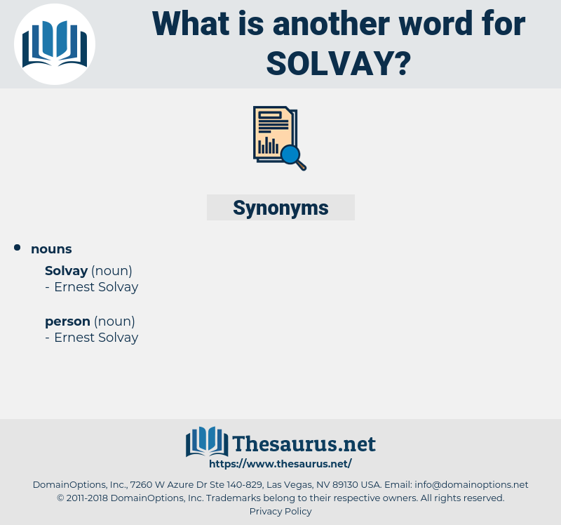 solvay, synonym solvay, another word for solvay, words like solvay, thesaurus solvay