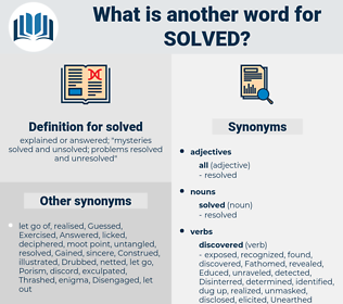 solved, synonym solved, another word for solved, words like solved, thesaurus solved