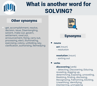 solving, synonym solving, another word for solving, words like solving, thesaurus solving
