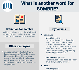 sombre, synonym sombre, another word for sombre, words like sombre, thesaurus sombre