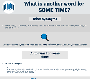 some time, synonym some time, another word for some time, words like some time, thesaurus some time