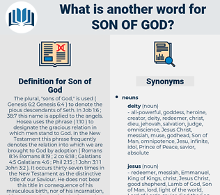 Son of God, synonym Son of God, another word for Son of God, words like Son of God, thesaurus Son of God