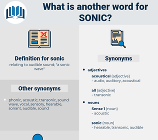sonic, synonym sonic, another word for sonic, words like sonic, thesaurus sonic