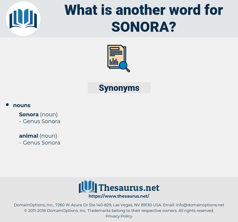 sonora, synonym sonora, another word for sonora, words like sonora, thesaurus sonora