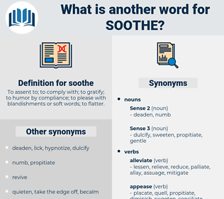 soothe, synonym soothe, another word for soothe, words like soothe, thesaurus soothe