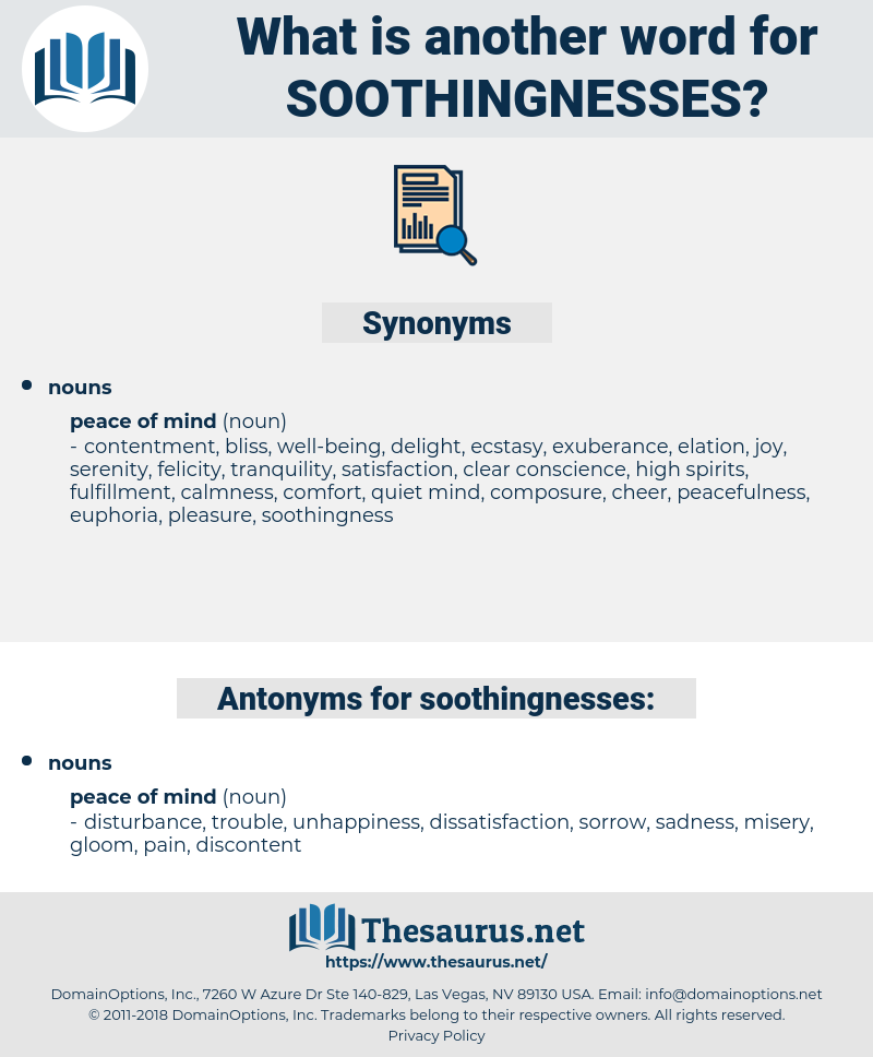 soothingnesses, synonym soothingnesses, another word for soothingnesses, words like soothingnesses, thesaurus soothingnesses