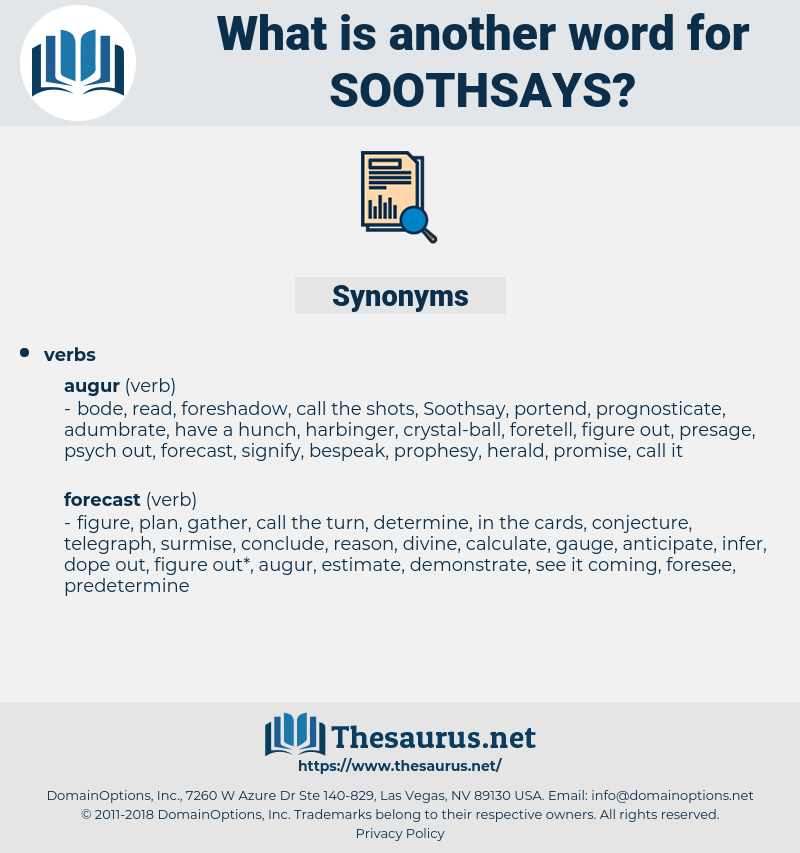 soothsays, synonym soothsays, another word for soothsays, words like soothsays, thesaurus soothsays