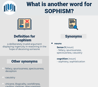 sophism, synonym sophism, another word for sophism, words like sophism, thesaurus sophism