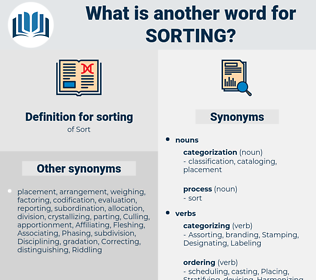 sorting, synonym sorting, another word for sorting, words like sorting, thesaurus sorting