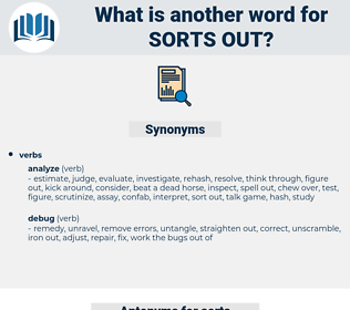 sorts out, synonym sorts out, another word for sorts out, words like sorts out, thesaurus sorts out