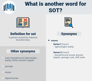 sot, synonym sot, another word for sot, words like sot, thesaurus sot