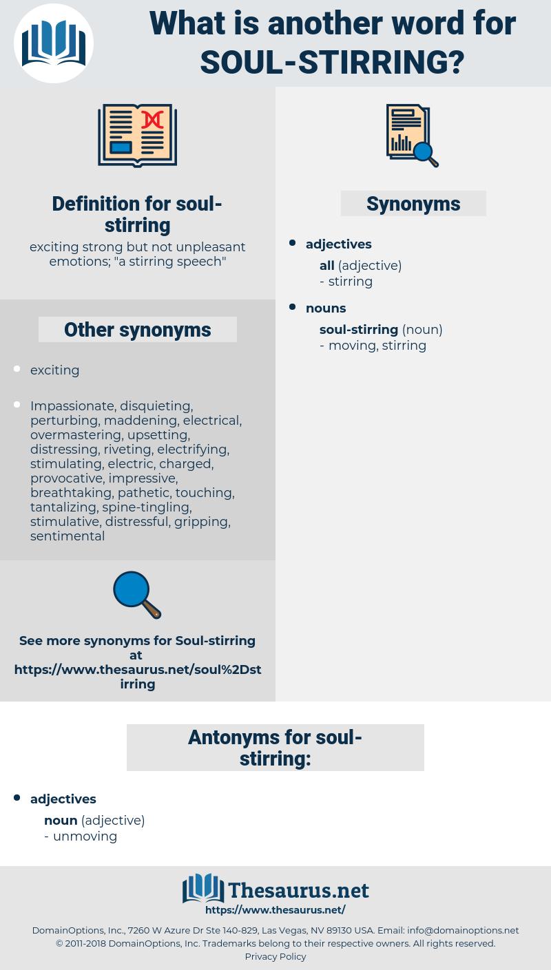 soul-stirring, synonym soul-stirring, another word for soul-stirring, words like soul-stirring, thesaurus soul-stirring