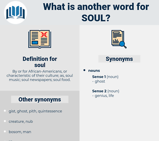 soul, synonym soul, another word for soul, words like soul, thesaurus soul