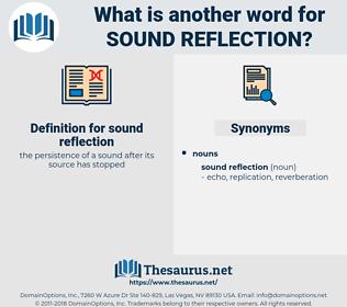 sound reflection, synonym sound reflection, another word for sound reflection, words like sound reflection, thesaurus sound reflection