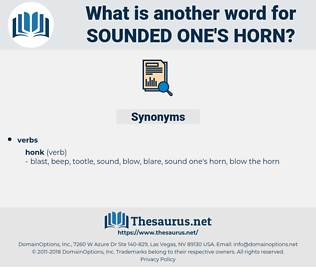 sounded one's horn, synonym sounded one's horn, another word for sounded one's horn, words like sounded one's horn, thesaurus sounded one's horn