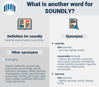 soundly, synonym soundly, another word for soundly, words like soundly, thesaurus soundly