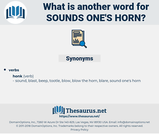 sounds one's horn, synonym sounds one's horn, another word for sounds one's horn, words like sounds one's horn, thesaurus sounds one's horn