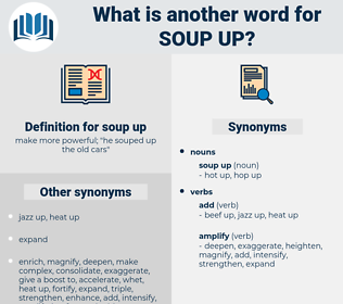 soup up, synonym soup up, another word for soup up, words like soup up, thesaurus soup up