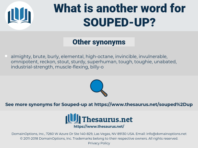 souped up, synonym souped up, another word for souped up, words like souped up, thesaurus souped up