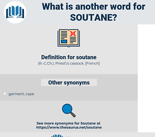 soutane, synonym soutane, another word for soutane, words like soutane, thesaurus soutane