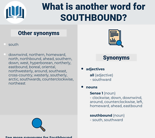 southbound, synonym southbound, another word for southbound, words like southbound, thesaurus southbound