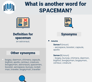 spaceman, synonym spaceman, another word for spaceman, words like spaceman, thesaurus spaceman