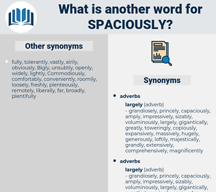 spaciously, synonym spaciously, another word for spaciously, words like spaciously, thesaurus spaciously