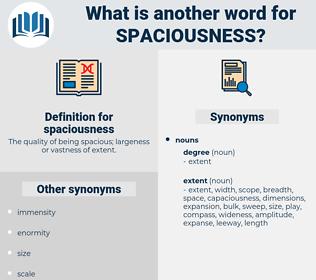 spaciousness, synonym spaciousness, another word for spaciousness, words like spaciousness, thesaurus spaciousness