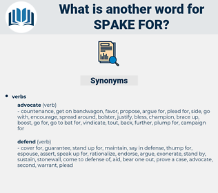 spake for, synonym spake for, another word for spake for, words like spake for, thesaurus spake for