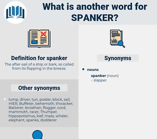 spanker, synonym spanker, another word for spanker, words like spanker, thesaurus spanker