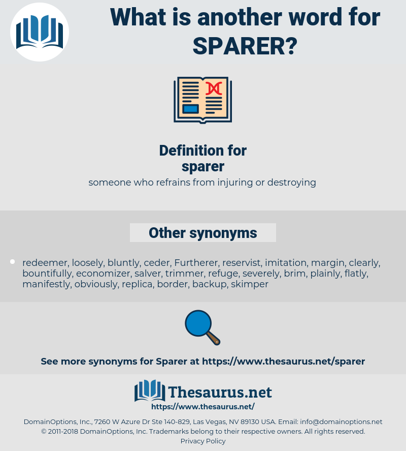 sparer, synonym sparer, another word for sparer, words like sparer, thesaurus sparer